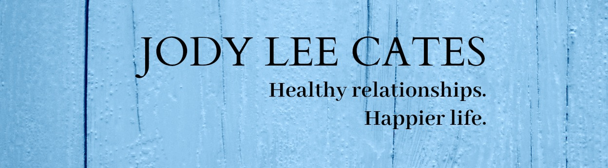 Jody Lee Cates - Healthy relationships. Happier life.